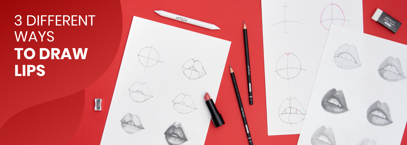 How To Draw Realistic Lips Step By Step In 3 Different Ways Arteza