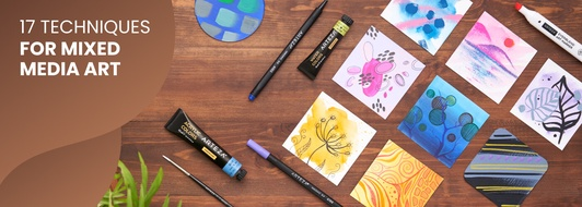 17 Mixed Media Techniques You'll Be Glad You Know