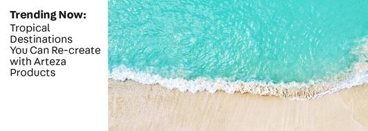 Trending Now: Tropical Destinations